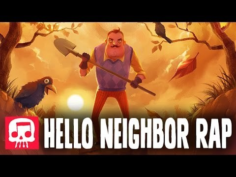 "HELLO NEIGHBOR RAP by JT Music - ""Hello and Goodbye"" Sound"